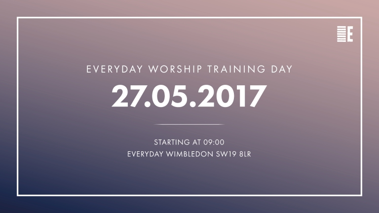 Everyday Worship — Training Day 2017 (Final v2) 3