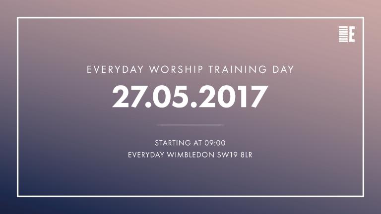 Everyday Worship — Training Day 2017 (Final v2) 3
